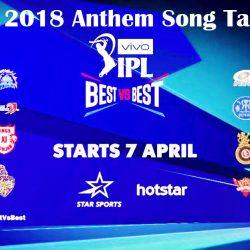 IPL 2018 Anthem Song Tamil