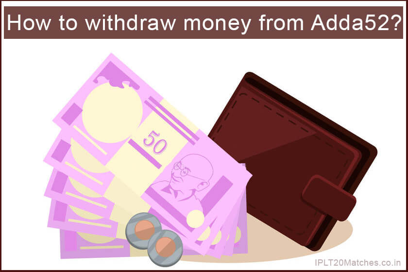 How to withdraw money from Adda52