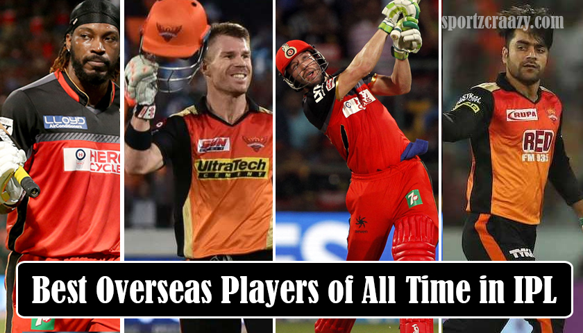 Best Overseas Players of All Time in IPL