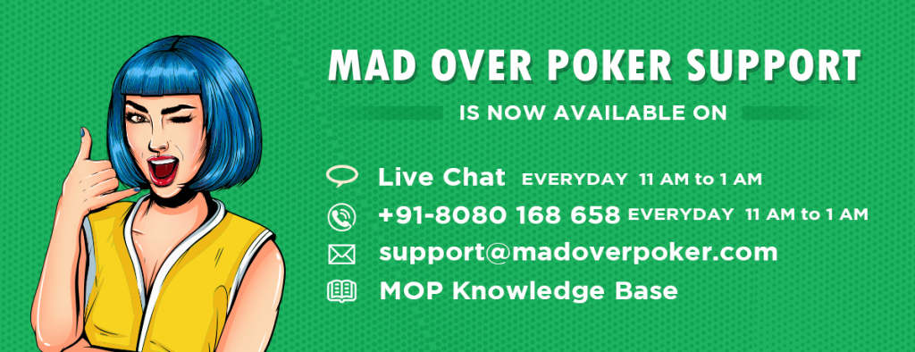 Customer Support at Mad Over Poker