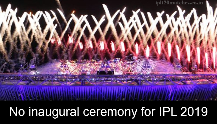 inaugural ceremony for IPL 2019