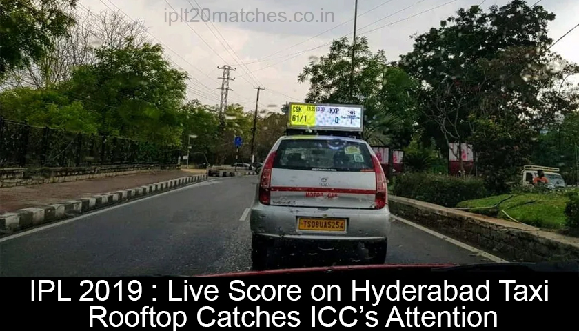Live Score on Hyderabad Taxi Rooftop