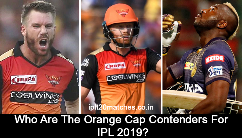 Orange Cap Contenders For IPL 2019